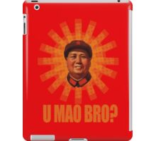 U MAO BRO? iPad Case/Skin