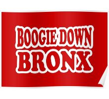 Boogie Down Bronx Poster