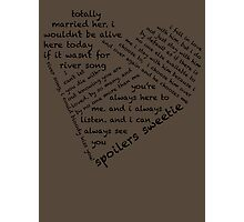 Quotes of the Heart - River/Doctor (Black) Photographic Print