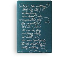 Handwritten quote We the Willing Canvas Print