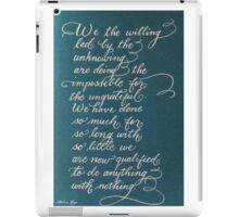 Handwritten quote We the Willing iPad Case/Skin