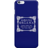 House Organa (white text) iPhone Case/Skin