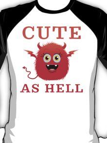 Cute As Hell Devil T Shirt T-Shirt