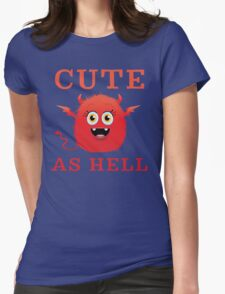 Cute As Hell Devil T Shirt T-Shirt