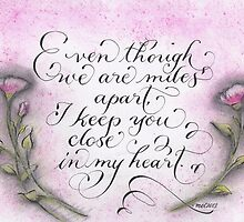 Miles apart quote calligraphy art by Melissa Goza