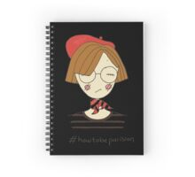 How to be Parisian Spiral Notebook