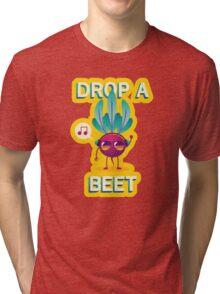 Drop A Beet Tri-blend T-Shirt