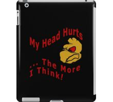 The More I Think iPad Case/Skin