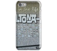 'A Day in the Life of an Altona-Ite' iPhone Case/Skin
