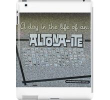 'A Day in the Life of an Altona-Ite' iPad Case/Skin