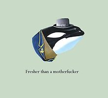 Orca - Fresher than a motherfucker by chappi