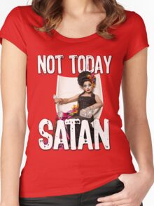 Not Today Satan! Women's Fitted Scoop T-Shirt