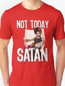 Not Today Satan! T-Shirt