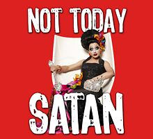 Not Today Satan! Unisex T-Shirt