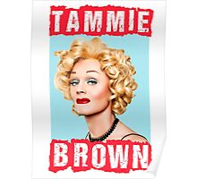 Tammie Brown Poster