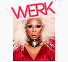Werk... Bitch! Unisex T-Shirt