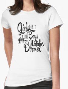 Girls Like Natalie Dormer Womens Fitted T-Shirt