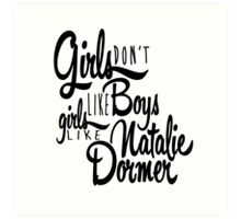 Girls Like Natalie Dormer Art Print