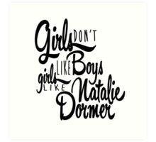 Girls Like Natalie Dormer Art Print