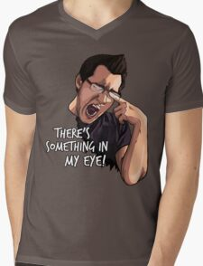 There's Something in my Eye!! Mens V-Neck T-Shirt