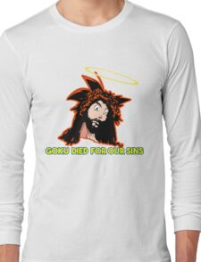 GOKU DIED FOR OUR SINS Long Sleeve T-Shirt