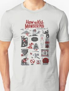 How to Kill Monsters T-Shirt