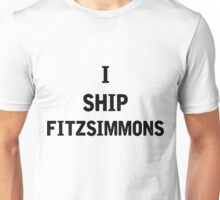 I Ship Fitzsimmons Unisex T-Shirt