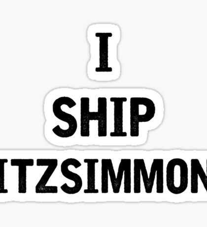 I Ship Fitzsimmons Sticker