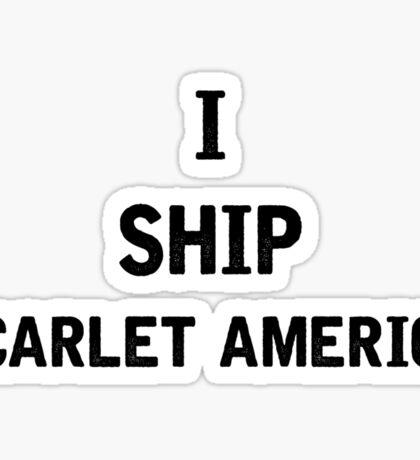 I Ship Scarlet America Sticker