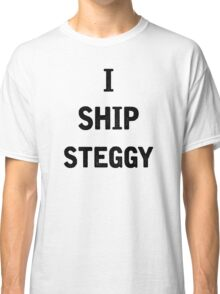 I Ship Steggy Classic T-Shirt
