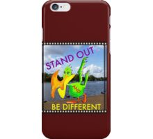Stand out be different iPhone Case/Skin