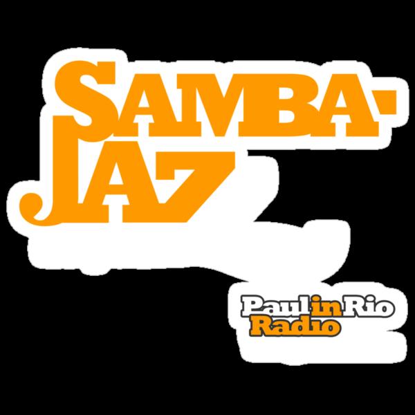 Samba Jazz from Paul in Rio Radio by paulinrio