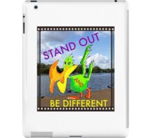 Stand out be different iPad Case/Skin