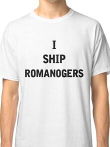 I Ship Romanogers Classic T-Shirt