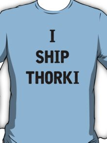 I Ship Thorki T-Shirt