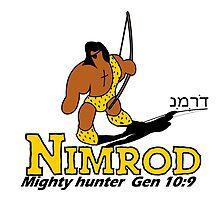 NIMROD - THE HUNTER by Calgacus