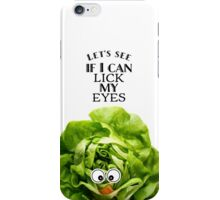 Let's see if I can lick my eyes iPhone Case/Skin