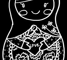 Love Russian Doll in White Outline by Colleen Hernandez