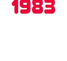 1983 - Born in the eighties - T-shirt Sweater, Top & Sticker by deanworld