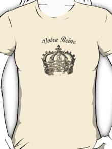 Your Queen T-Shirt