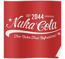 Red-Est 2044. Nuka Cola, The nuka that refreshes!- Fallout Poster
