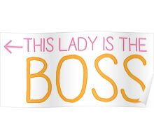 This lady is the BOSS Poster
