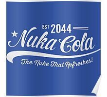 Blue-Est 2044. Nuka Cola, The nuka that refreshes!- Fallout Poster