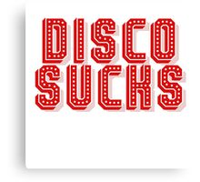 Disco Sucks Canvas Print