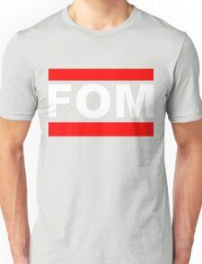 FOM Unisex T-Shirt