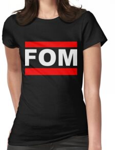 FOM Womens Fitted T-Shirt