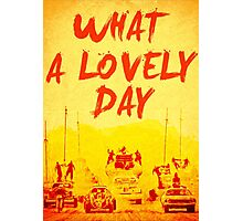 What a Lovely Day - War Boys Design Photographic Print
