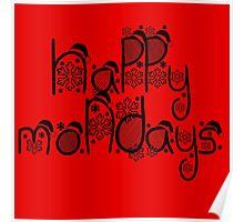 Happy Monday Poster