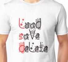 LSD - Load, save, delete Unisex T-Shirt