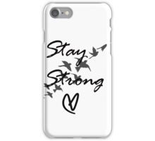 stay strong iPhone Case/Skin